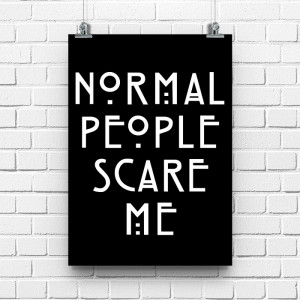 Постер Normal People Scare Me